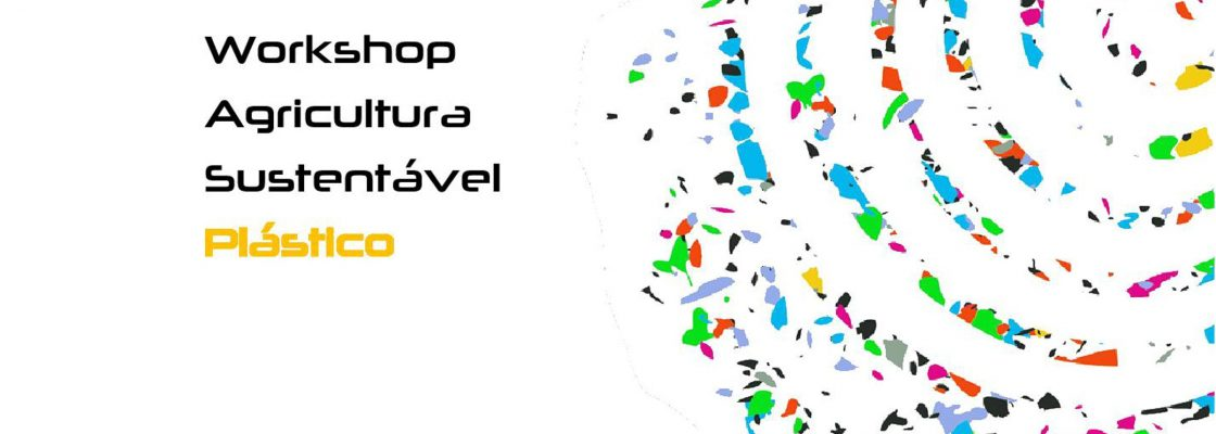 WorkshopAgriculturaSustentvelPlstico_C_0_1598004231.