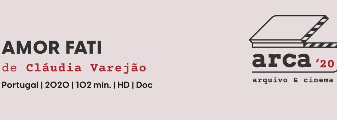 AMOR FATI de Cláudia Varejão | ARCA arquivo e cinema