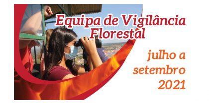 Equipa de Vigilância Florestal – Julho a Setembro 2021